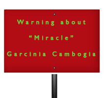 miracle-garcinia-warning-sign1