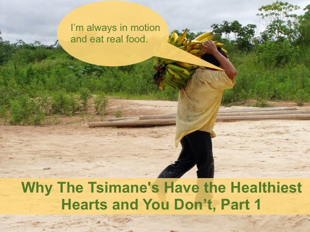 The Tsimane have the healthiest hearts.